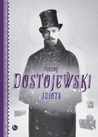 Idiota Fiodora Dostojewskiego